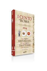 I Cento di Roma: Launch of Rome's Newest Culinary Guide